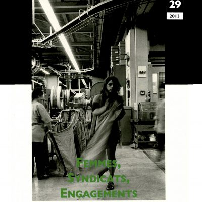 Cahier n°29. Femmes, Syndicats, Engagement