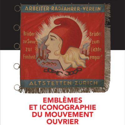 Cahier n°31. Emblèmes et iconographie du mouvement ouvrier