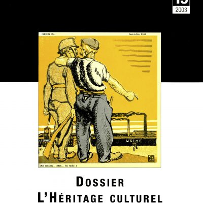 Cahier n°19. Dossier l'Héritage culturel