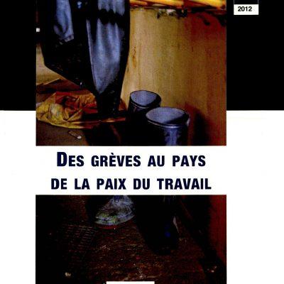 Cahier n°28. Des grèves au pays de la paix du travail
